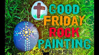 4/10/20 : Coffee : Chat : Create [Good Friday Rock Painting]